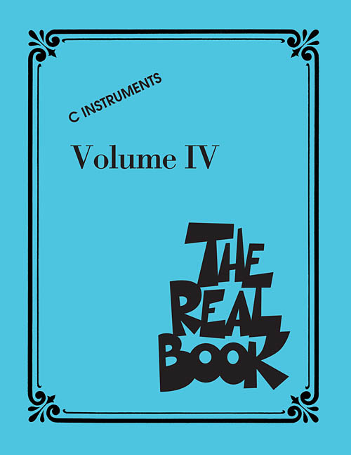 The Real Book – Volume 4 – C Edition - 400 tunes